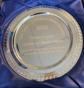On Call community hero award, given to Captain Sir Tom Moore